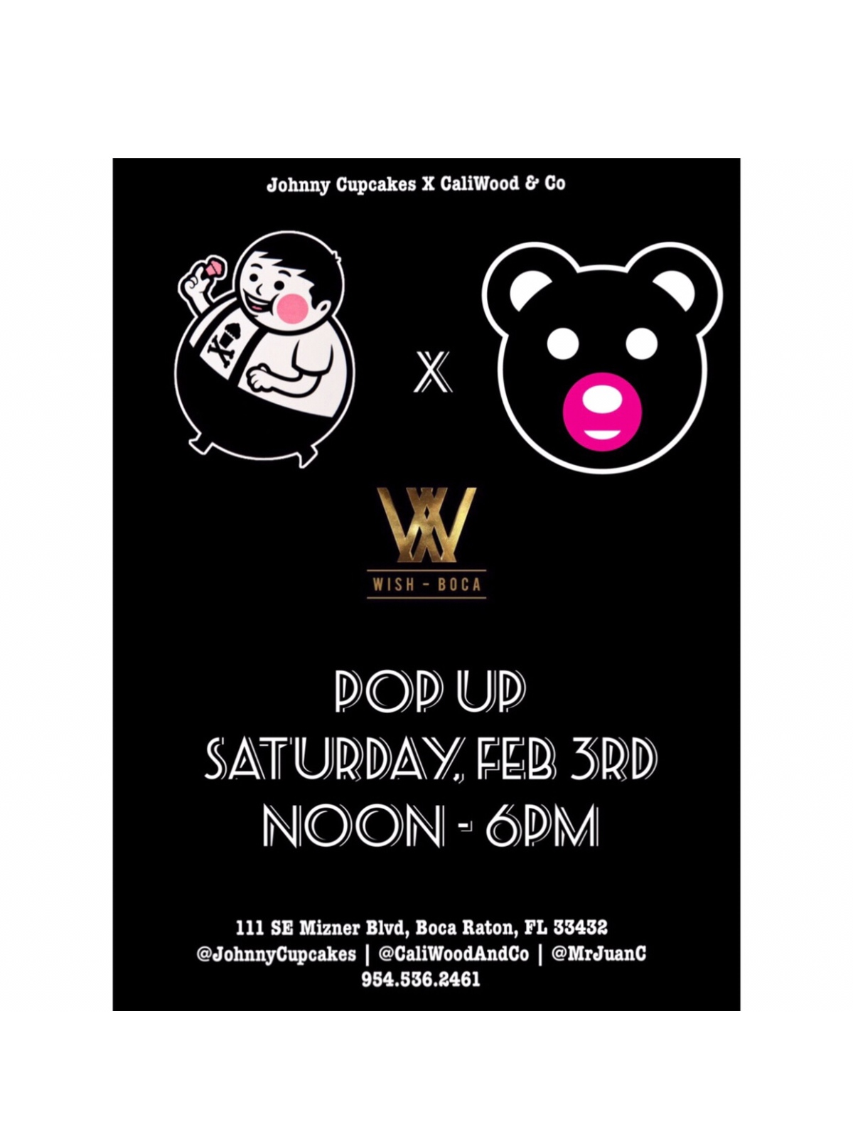 Johnny Cupcakes x #CaliWoodAndCo Pop Up Shop at Wish Boca